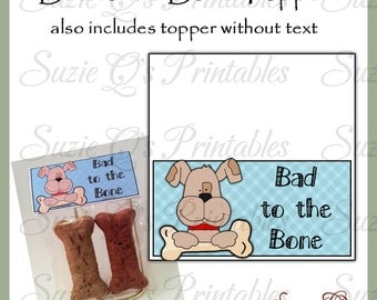 Bad to the Bone Topper - Digital Printable - Immediate Download