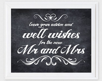 leave your advice and well wishes wedding sign - printable file - faux chalkboard wishing well mr & mrs wedding signage instant download diy