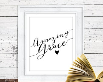 Amazing Grace Christian Art - 8x10 Wall Art Instant Printable