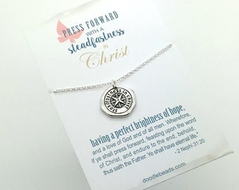 Press Forward - 2016 Mutual theme - Silver steadfastness in Christ wax seal necklace - Youth LDS Mutual theme - YW camp new beginnings  gift