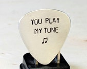 Aluminum Guitar Pick Handmade and Stamped with You Play My Tune - GP700