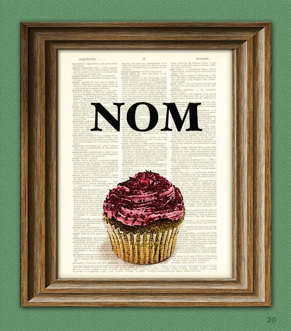 Nom Cupcake altered art dictionary page illustration book print