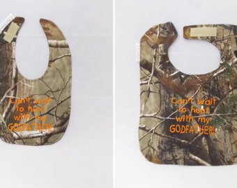 Can't Wait to Hunt With my GODFATHER - Small OR Large Baby Bib - orange lettering - FREE Shipping to U.S.