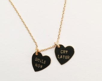 Smile Now, Cry Later Necklace