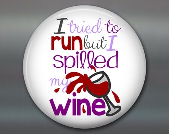 """3.5"""" refrigerator magnet with funny wine sayings- housewarming gift for wine lover- gifts for her- funny wine gifts kitchen decor- MA-WORD22"""