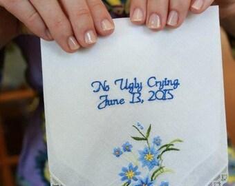 Wedding Favor Personalized Custom Embroidered Wedding Handkerchief Wedding Gift Date Wedding Date No Ugly Crying Happy Tears Wedding Gift