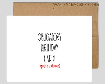 Obligatory Birthday Card // Happy Birthday Card // Funny Card