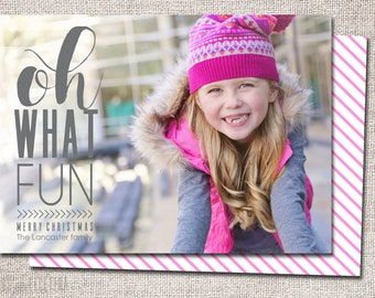 "Photo Christmas Card, Holiday Card, Personalized Christmas card, Photo holiday card: PRINTABLE (""Oh What Fun"" custom Christmas card)"