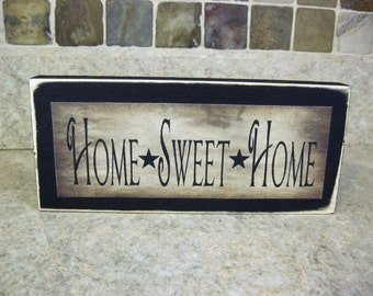 Home Sweet Home Primitive Distressed Wooden Sign Shelf Sitter or Wall Plaque Ready to Ship