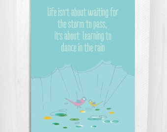 Dancing In The Rain, Greeting Card, Thinking of you, Comfort, Bird, 5x7