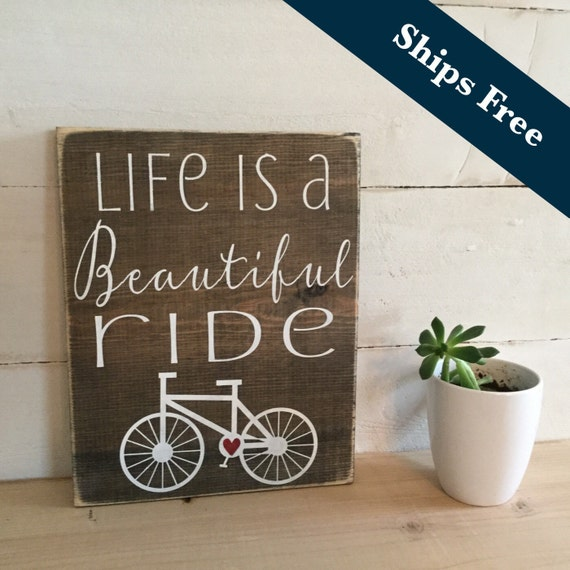 Life is a beautiful ride bicycle home decor by girlinair for Bicycle decorations home