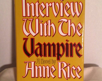 Interview with the Vampire 1976 1st Book Club edition rare hardcover Anne Rice