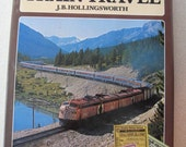 The Atlas of Train Travel by J. Hollingsworth 1980 Hardcover