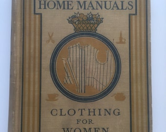 Lippincott's Home Manuals Clothing For Women, by Laura Baldt - 1918 Antique Book