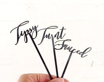 Drink Stirrers, cheeky, Tipsy, Turnt, Sauced, Swizzle Sticks, Laser Cut, 6 CT.