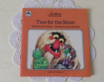 Jim Henson Book: Two for the Show, Softcover, 1986. Starring the Muppets