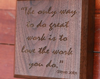 Steve Jobs Quote Engraved in Wood