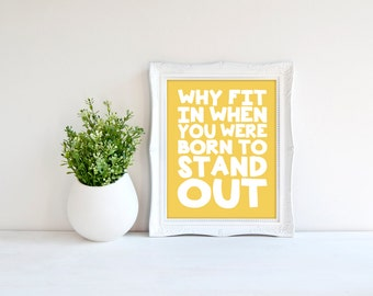 Custom Colors | Dr. Seuss | Why Fit In | Nursery Art | Subway Art | Nursery Decor | 5x7 | 8x10 | 11x14 | 16x20