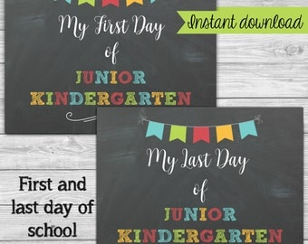 Printable First Day of School Chalkboard Sign - 1st day of Junior Kindergarten - Back to School Poster - Printable Photo Prop 8x10 or 11x14
