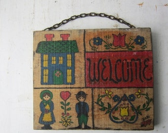 ON SALE Vintage Folk Art Wood Welcome Sign