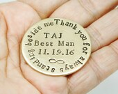 BEST MAN Gift Thank You For Always Standing Beside Me Groomsman Hand Stamped Token Pocket Love Token Anniversary BRASS Keepsake Wedding