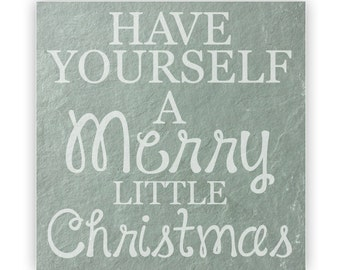 Tile - Large Slate 12in - 13863 Have Yourself a Merry Little Christmas