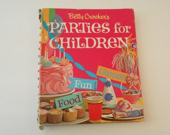 Betty Crocker Parties for Children 1964