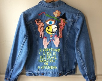 Vintage Denim Jean Jacket Women's Size Small with Hand Embroidered Back Everything I Like Is Illegal Immoral or Fattening Feminist Vtg 90s