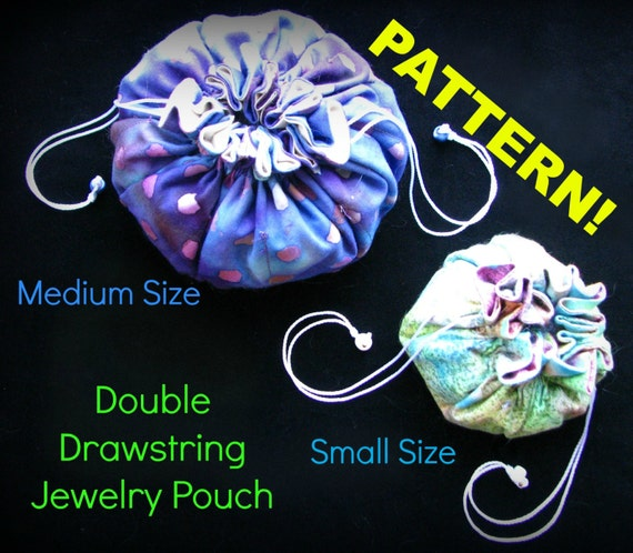 Pattern for double drawstring jewelry pouch jewelry for Drawstring jewelry bag pattern