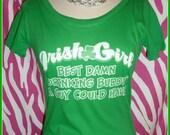 Ladies St Patricks Day tshirt Irish Girl Best Damn Drinking Buddy Green Saint Patricks Day shirt St Pattys day tshirt