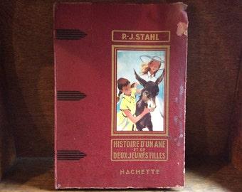 Vintage French red cover P J  Stahl Histoire D'un Ane et de Deux Jeunes Filles hardback book circa 1935 / English Shop