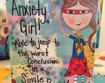 Art Block - Funny 5x7 Anxiety Girl Inspirational Mounted Art Print