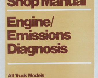 1983 Ford Truck Shop Manual Engine Emissions Diagnosis For All Ford Trucks Manufactured In USA & Canada in 1983