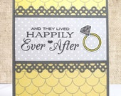 Wedding Card, Happily Ever After, Wedding Ring, Engagement Ring, Handmade Card