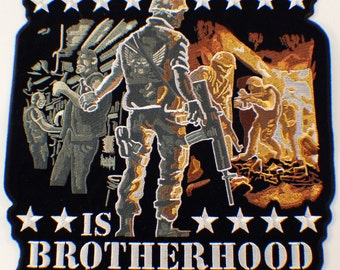 Brotherhood Is Wherever You Go Military Oversized XL Large Uniform Patch