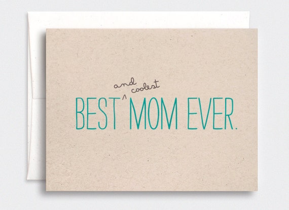 Mothers Day Card Funny - Best Mom Ever For Real - Funny Birthday Card for Mom, Mum, Mom Birthday Card - Brown Recycled Card, Teal Typography