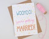 Hand Lettered Engagement Card, Woohoo You're Getting Married, Hand Written Polka Dot Engagement Card, Pastel Coloured Wedding Cards