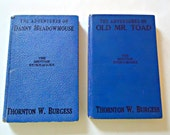 2 Thornton Burgess Childrens Books The Adventures of Old Mr. Toad The Adventures of Danny Meadow Mouse 1940s