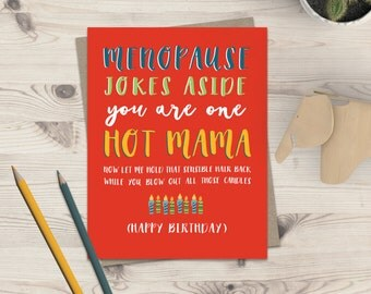 Funny Menopause Birthday Card / Birthday Card / Friend Funny Old Card / Funny Birthday Card / Funny Sister Card / Funny Mom Menopause Card