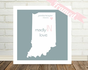 INDIANA State Map Print Unique Engagement Gift FRAMED Art State of Love Indiana Art Indiana Wedding Gift Ideas Unique Valentines Day Gift