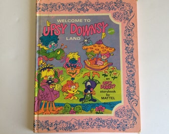 1969 Welcome To Upsy Downsy Land Book Rare
