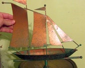 Copper Sailboat Weathervane Top  RESERVED 4 BOB pLEASE dONT bUY uNLESS yOURE HIM