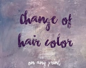 Change of hair color applicable on any print