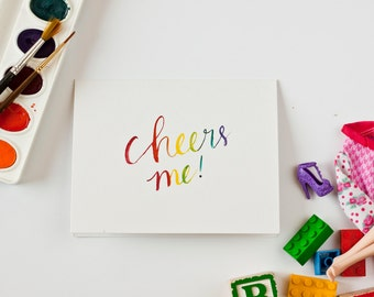 Watercolor Greeting Card Hand Lettered Stationery Cheers Card Rainbow Notecard Thank You Card Just Because Card Birthday Card for All Ages