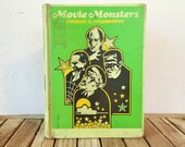 Vintage Book Titled Movie Monsters by Thomas G. Aylesworth