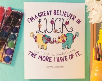 Elephant Luck Motivational Quote Art Print
