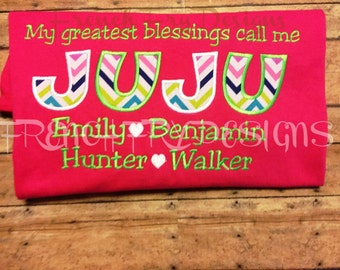 "JUJU Grandmother Applique Shirt Customized and personalized ""My Greatest Blessings Call Me"""