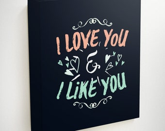 I Love You And I Like You, Parks And Rec, Parks And Recreation, Leslie Knope, Ben And Leslie, Ben Wyatt, Bedroom Canvas, Love Canvas Art