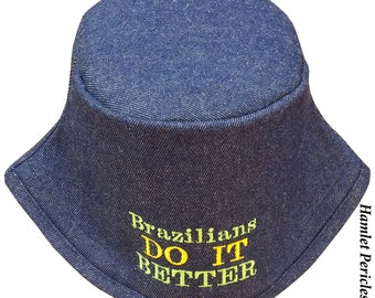 Blue Denim Unisex Bucket Hat | Brazilians Do It Better Embroidered Hat | Brazil | Blue Hat | Denim Hat by Hamlet Pericles | HP3916b