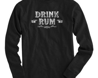 LS Drink Rum Tee - Long Sleeve T-shirt - Men S M L XL 2x 3x 4x - Rum Drinker, Lover, Gift, Cuban, Puerto Rican - 4 Colors